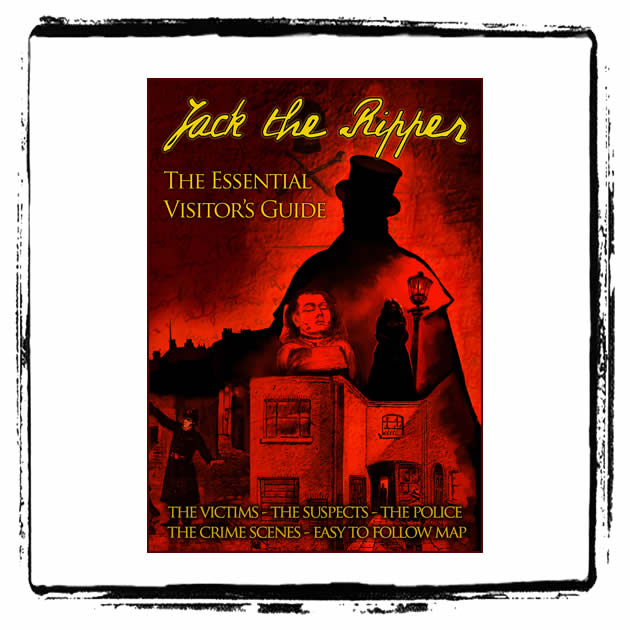 JACK THE RIPPER-THE ESSENTIAL VISITOR'S GUIDE (EBOOK)